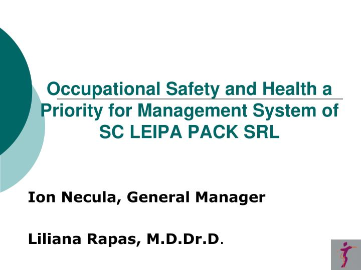 occupational safety and health a priority for management system of sc leipa pack srl n.