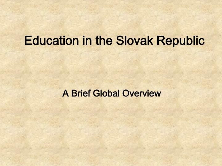 education in the slovak republic n.