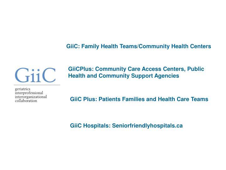 GiiC: Family Health Teams/Community Health Centers