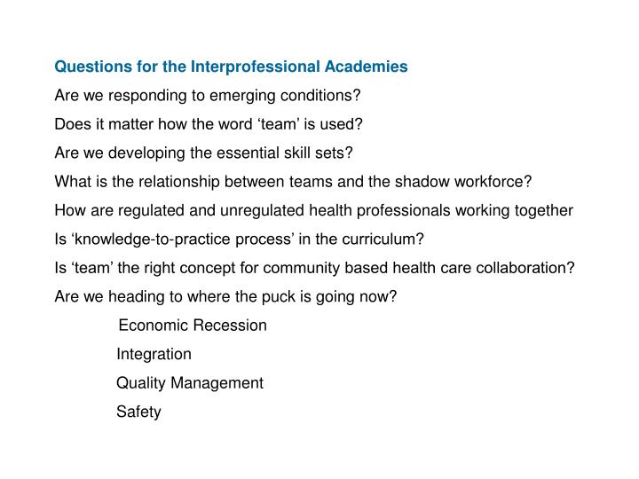Questions for the Interprofessional Academies