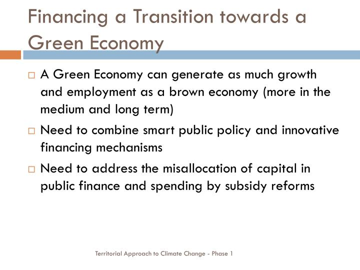 Financing a transition towards a green economy