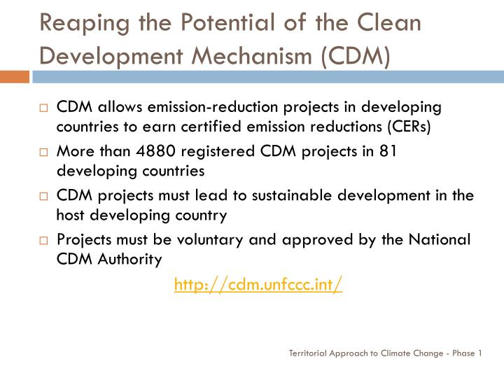 Reaping the Potential of the Clean Development Mechanism (CDM)