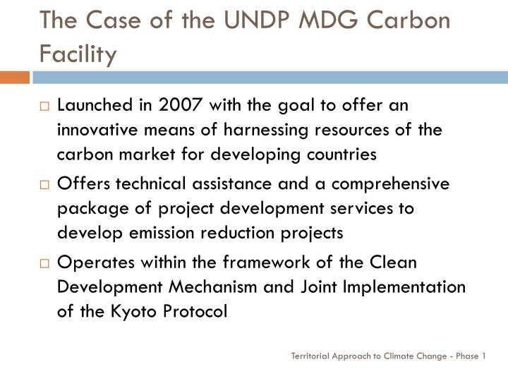 The Case of the UNDP MDG Carbon Facility