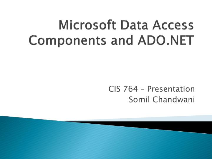 Microsoft data access components and ado net