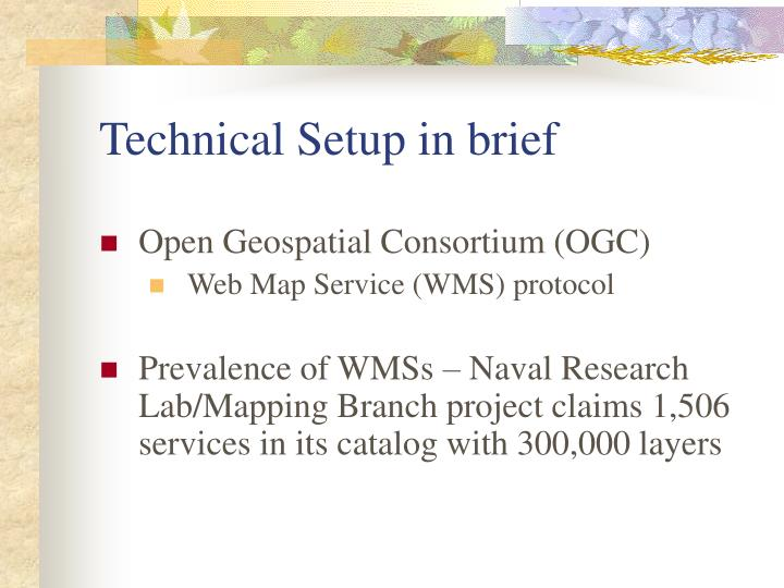 Technical setup in brief