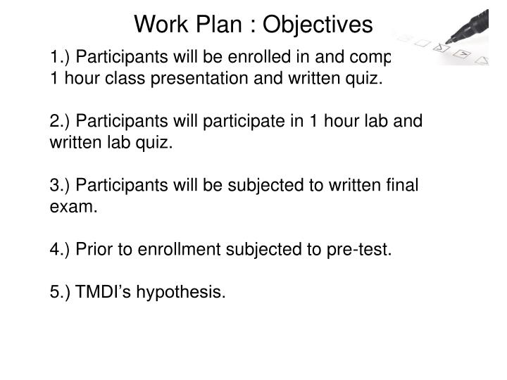 Work Plan : Objectives