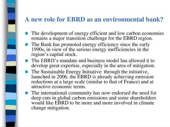 A new role for EBRD as an environmental bank?