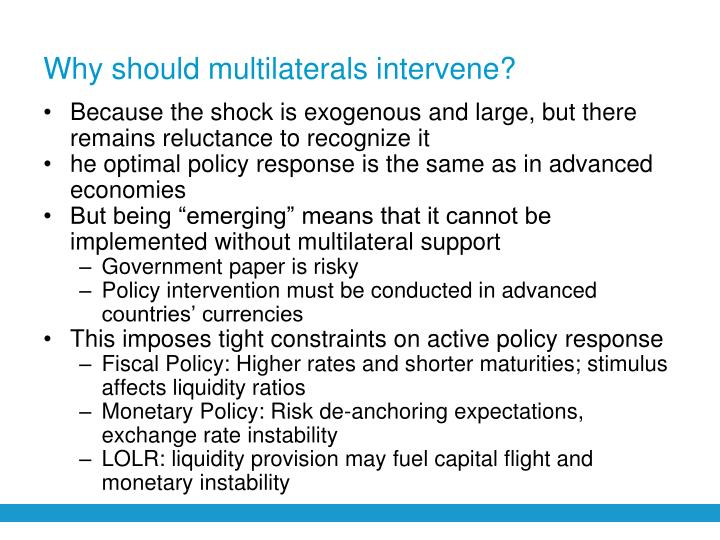 Why should multilaterals intervene?