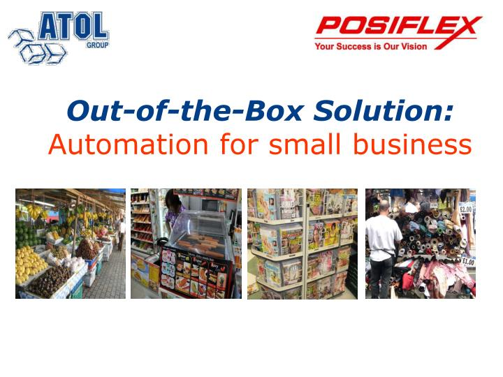 Out of the box solution automation for small business