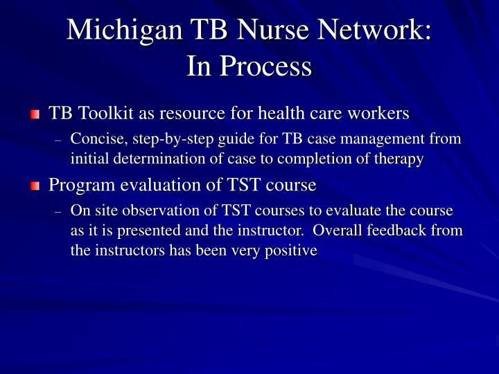 Michigan TB Nurse Network:
