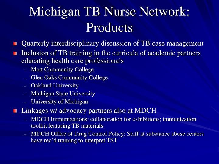 Michigan TB Nurse Network: Products