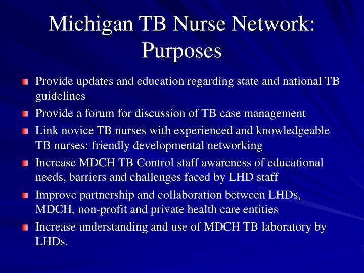 Michigan TB Nurse Network: Purposes