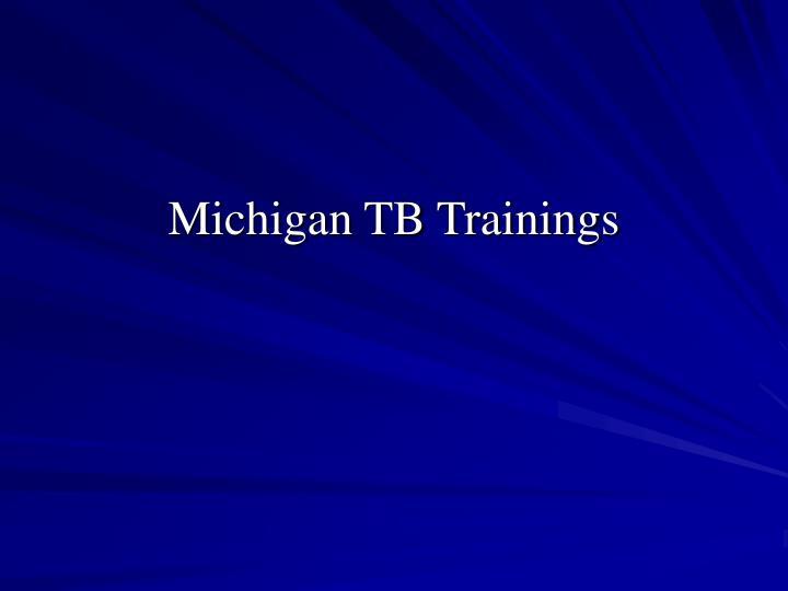 Michigan TB Trainings
