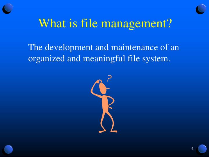 What is file management?