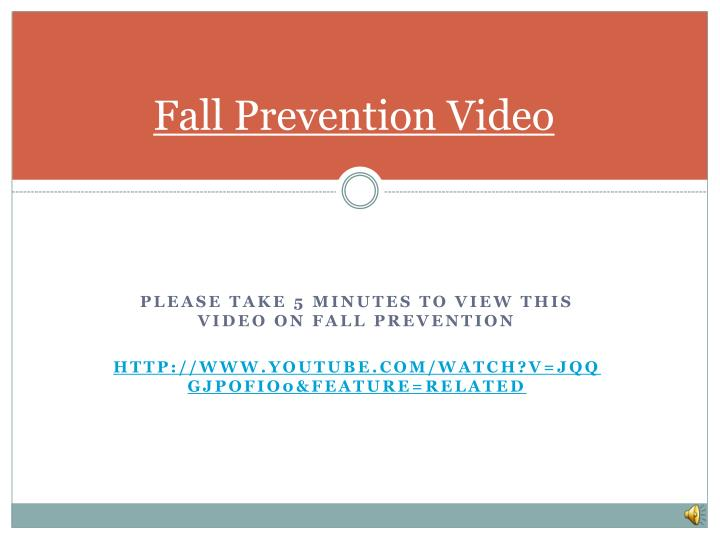 Fall Prevention Video