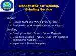 blanket waf for welding grinding service