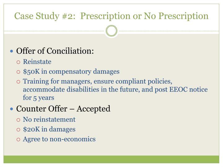 Case Study #2:  Prescription or No Prescription
