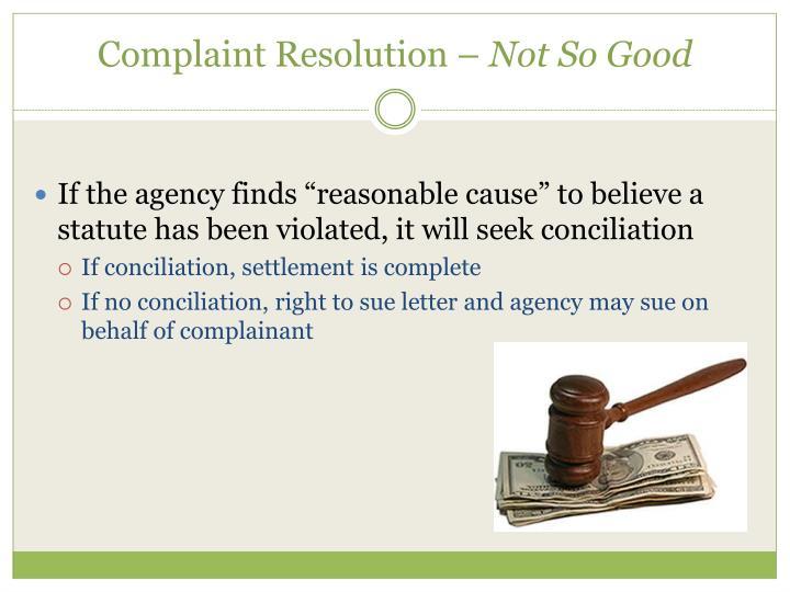 Complaint Resolution –