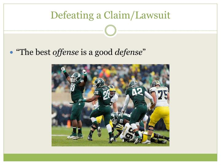 Defeating a Claim/Lawsuit