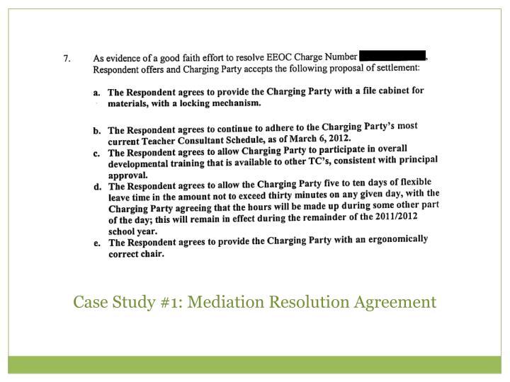 Case Study #1: Mediation Resolution Agreement