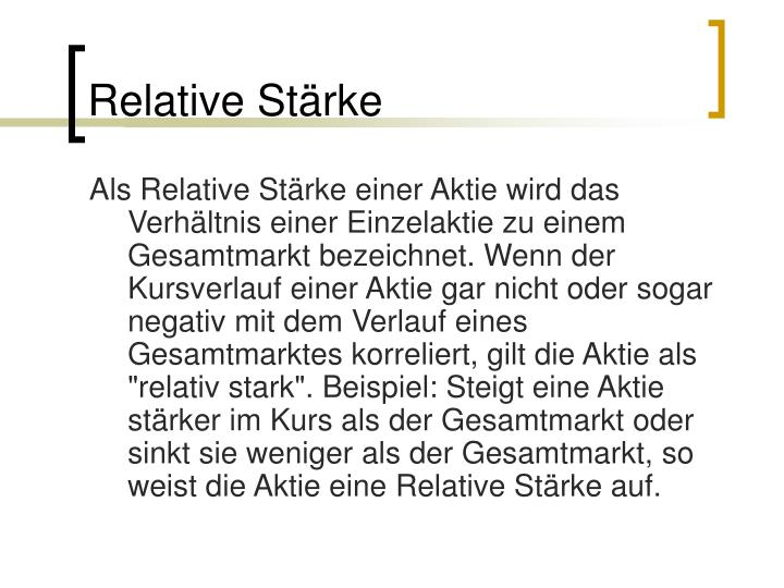 Relative Stärke