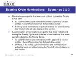 evening cycle nominations scenarios 2 3