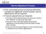 volume adjustment process