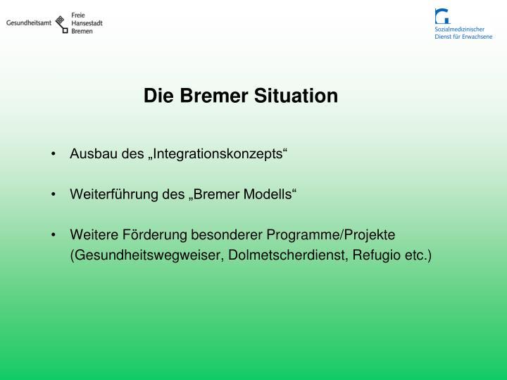 Die Bremer Situation