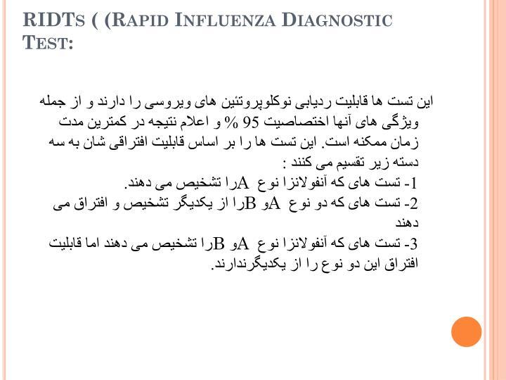 RIDTs ( (Rapid Influenza Diagnostic Test: