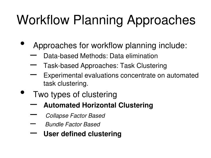 Workflow Planning Approaches