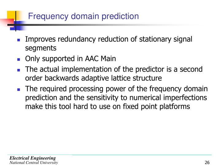 Frequency domain prediction