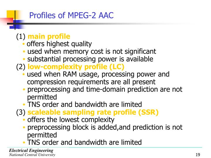 Profiles of MPEG-2 AAC