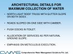architectural details for maximum collection of water
