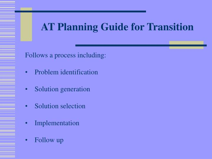 AT Planning Guide for Transition