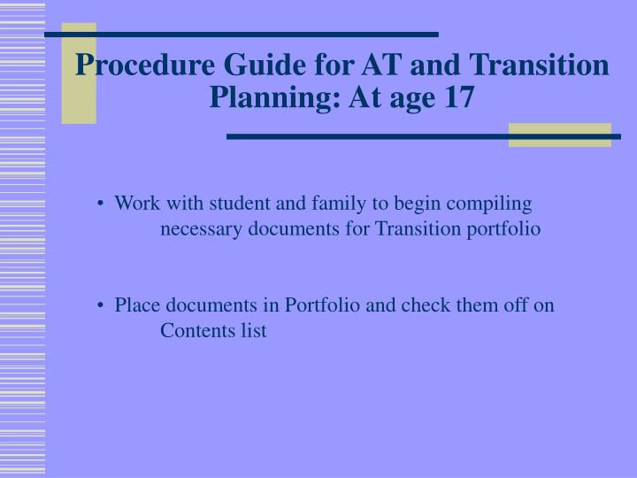 Procedure Guide for AT and Transition Planning: At age 17