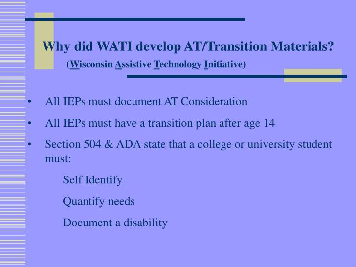 Why did WATI develop AT/Transition Materials?