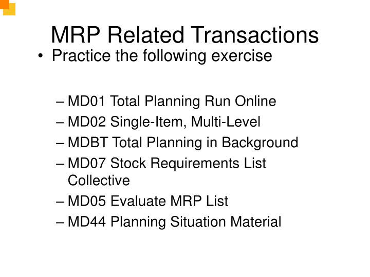 MRP Related Transactions