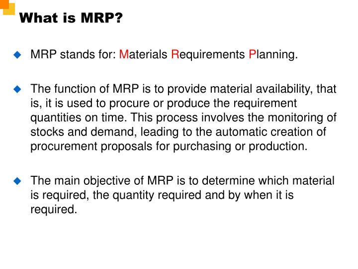 What is MRP?
