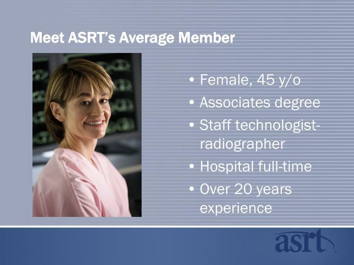 Meet asrt s average member
