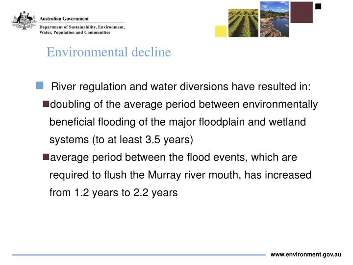 River regulation and water diversions have resulted in:
