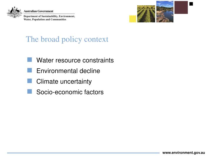The broad policy context