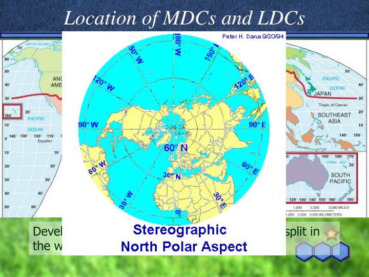 Location of MDCs and LDCs