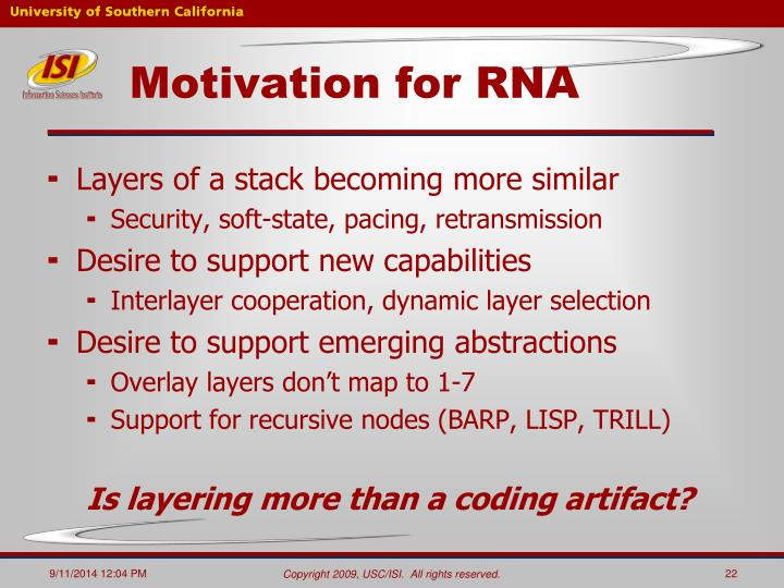 Motivation for RNA