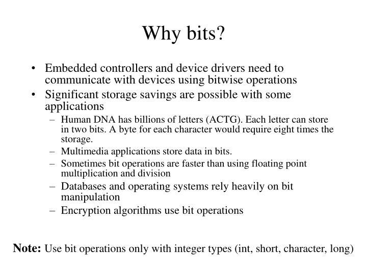 Why bits?