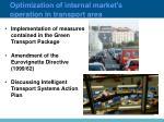 optimization of internal market s operation in transport area