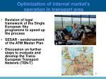 optimization of internal market s operation in transport area1