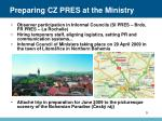 preparing cz pres at the ministry