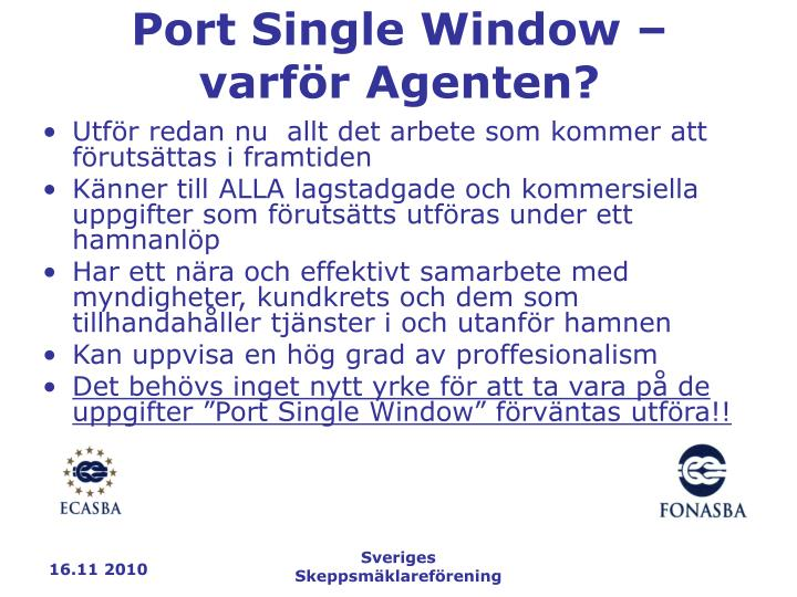 Port Single Window – varför Agenten?