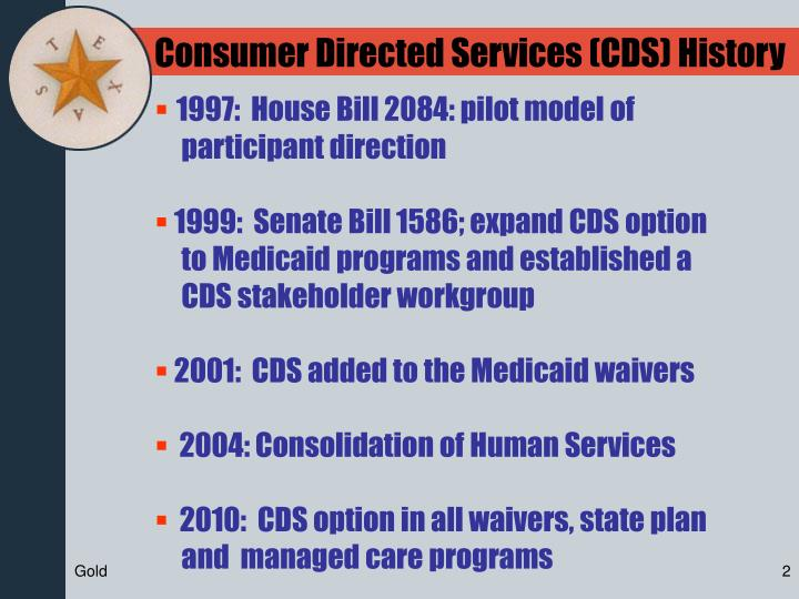 Consumer Directed Services (CDS) History