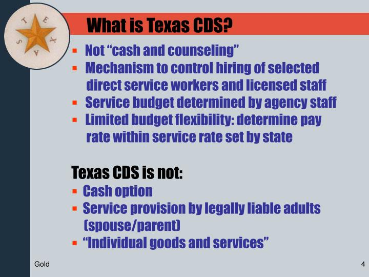 What is Texas CDS?